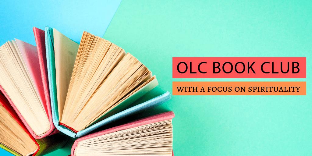 OLC Book Club - Focusing on Spirituality